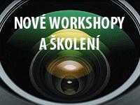 Nové workshopy a školení